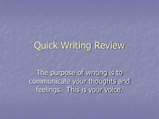 Quick Writing Review