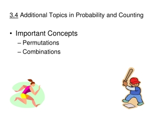 3.4  Additional Topics in Probability and Counting