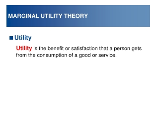 MARGINAL UTILITY THEORY