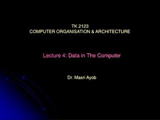 TK 2123 COMPUTER ORGANISATION & ARCHITECTURE