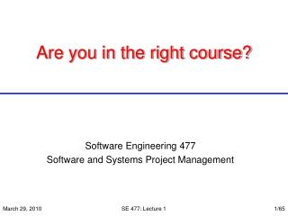 Are you in the right course?