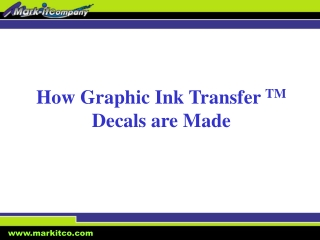 How Graphic Ink Transfer  TM  Decals are Made