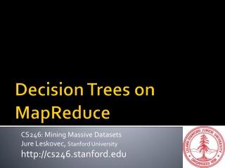 Decision Trees on MapReduce