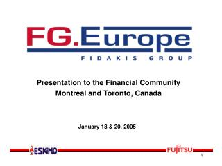 Presentation to the Financial Community Montreal and Toronto, Canada