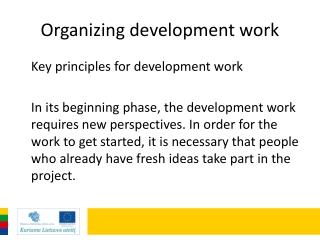 Organizing development work