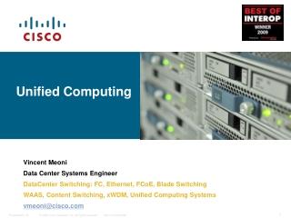 Unified Computing