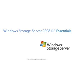 Windows Storage Server 2008  R2  Essentials