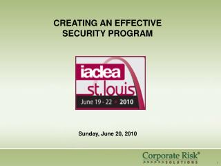 CREATING AN EFFECTIVE SECURITY PROGRAM