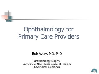 Ophthalmology for  Primary Care Providers