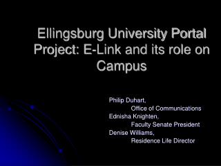 Ellingsburg University Portal Project: E-Link and its role on Campus