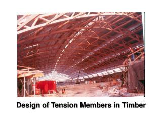 Design of Tension Members in Timber