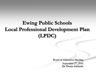 Ewing Public Schools Local Professional Development Plan (LPDC)