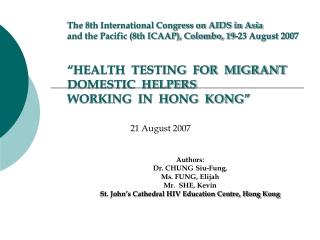 Authors:  Dr. CHUNG Siu-Fung,  Ms. FUNG, Elijah  Mr.  SHE, Kevin