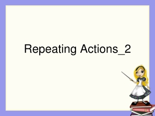 Repeating Actions_2