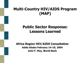 Multi-Country HIV/AIDS Program (MAP) Public Sector Response: Lessons Learned
