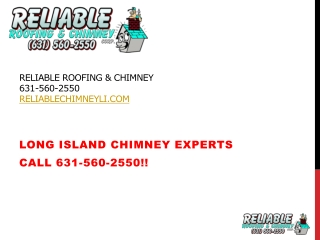 Long Island Chimney Cleaning Company, Reliable Chimney
