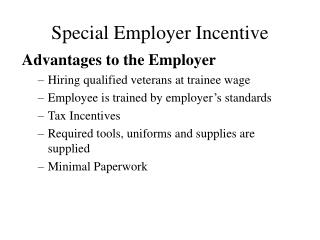 Special Employer Incentive