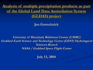 Background – GLDAS    Land Information System (LIS)