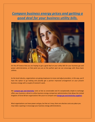 Compare business energy prices and getting a good deal for your business utility bills.