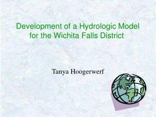 Development of a Hydrologic Model for the Wichita Falls District