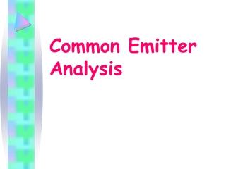 Common Emitter  Analysis