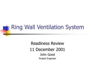Ring Wall Ventilation System