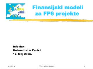 Finansijski modeli  za FP6 projekte