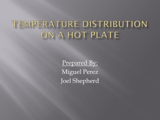 Temperature Distribution on a hot plate