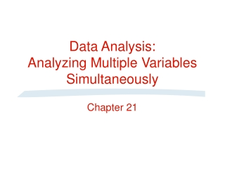 Data Analysis:  Analyzing Multiple Variables Simultaneously