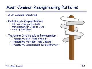 Most Common Reengineering Patterns