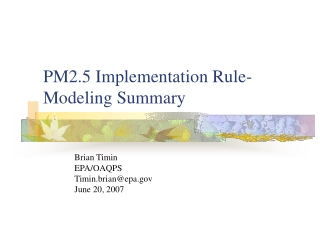 PM2.5 Implementation Rule- Modeling Summary