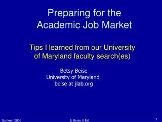 Preparing for the  Academic Job Market