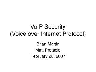 VoIP Security (Voice over Internet Protocol)