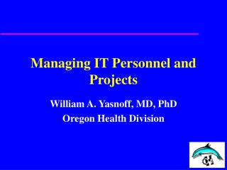 Managing IT Personnel and Projects