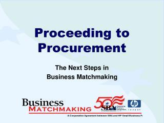 Proceeding to Procurement