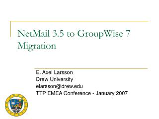 NetMail 3.5 to GroupWise 7 Migration