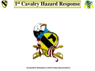 1 st  Cavalry Hazard Response