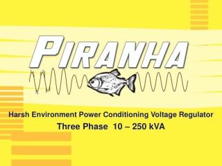 Harsh Environment Power Conditioning Voltage Regulator