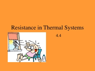 Resistance in Thermal Systems