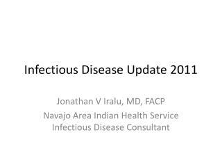 Infectious Disease Update 2011