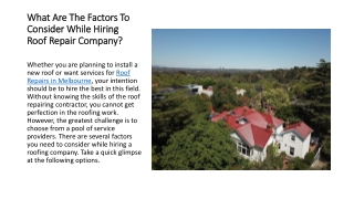 What Are The Factors To Consider While Hiring Roof Repair Company?