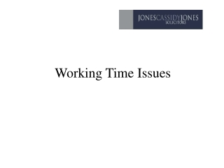 Working Time Issues
