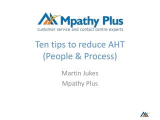 Ten tips to reduce AHT (People & Process)