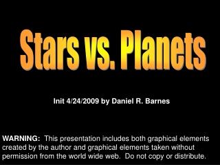 Stars vs. Planets