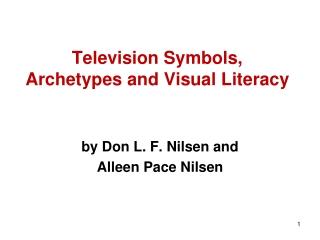 Television Symbols, Archetypes and Visual Literacy