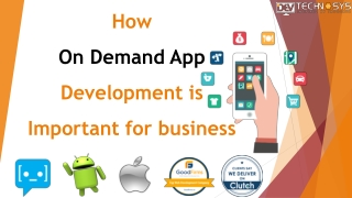 How On Demand App Development is Important for business