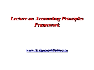 Lecture on Accounting Principles Framework AssignmentPoint