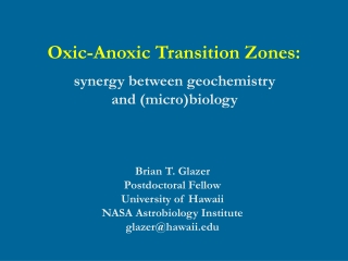 Oxic-Anoxic Transition Zones: