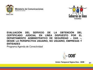 Unión Temporal Sigma Dos - DDB