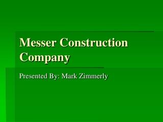 Messer Construction Company